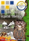 ERDŐK, MEZŐK, VÍZPARTOK ÉLŐVILÁGA CD