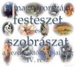 Magyar festészet és szobrászat IV. rész: 1945-től napjainkig