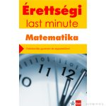 Érettségi – Last minute – Matematika