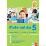Matematika Gyakorlókönyv 5 - Jegyre Megy