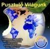 PUSZTULÓ VILÁGUNK CD